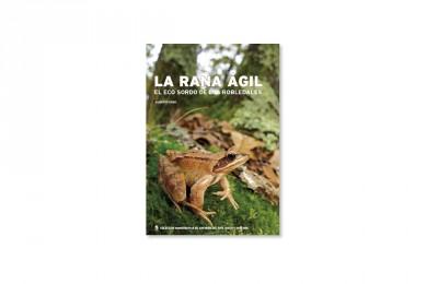 Rana ágil: el eco sordo de los robledales